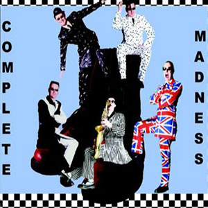 Complete Madness (Madness Tribute)