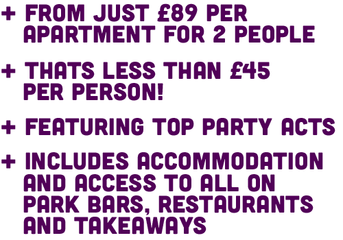 From Just £139 Per Apartment, that's less than £35 per person.