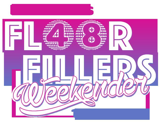 Floorfillers Weekender